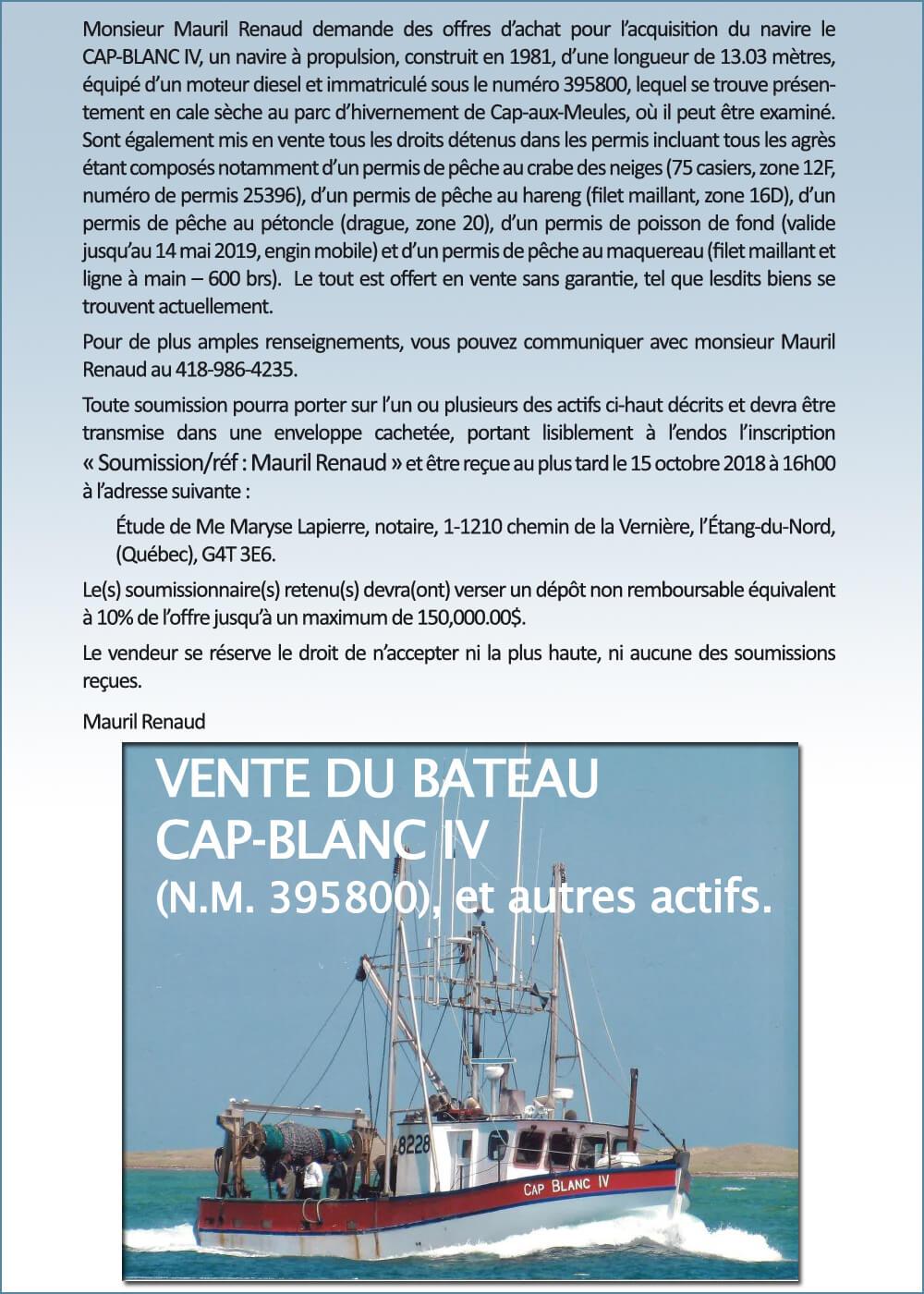 VENTE DU BATEAU CAP-BLANC IV (N.M. 395800), et autres actifs.